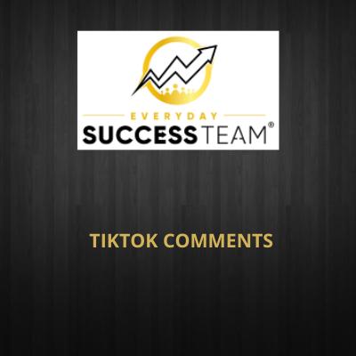 TIKTOK COMMENTS